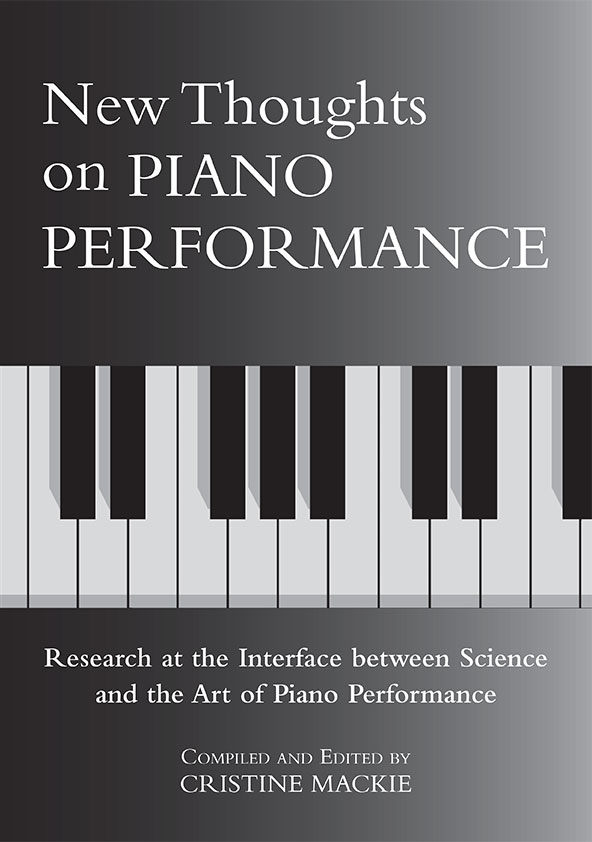 New Thoughts on Piano Performance