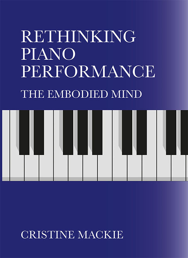 Piano Performance - The Embodied Mind